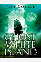 Ghost of White Island Kindle Edition