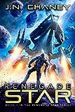 Renegade Star: An Intergalactic Space Opera Adventure