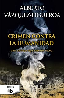 Crimen contra la humanidad (B DE BOLSILLO)