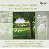 The Golden Age of Light Music: Great English Light Orchestras
