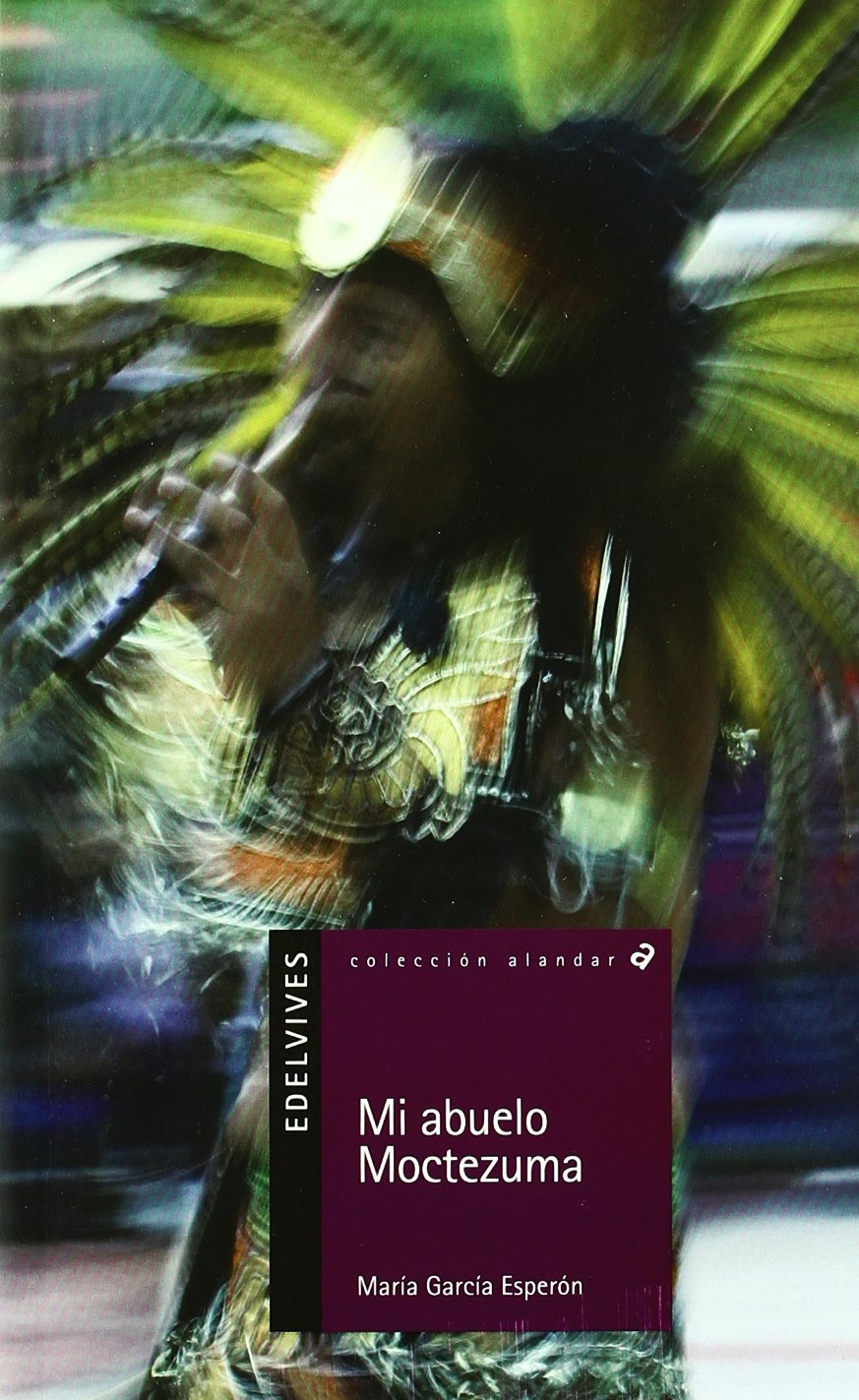 Download Mi abuelo Moctezuma (Alandar) (Spanish Edition) pdf epub