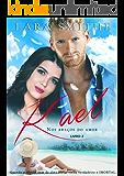 KAEL - LIVRO 2: Nos Braços do Amor