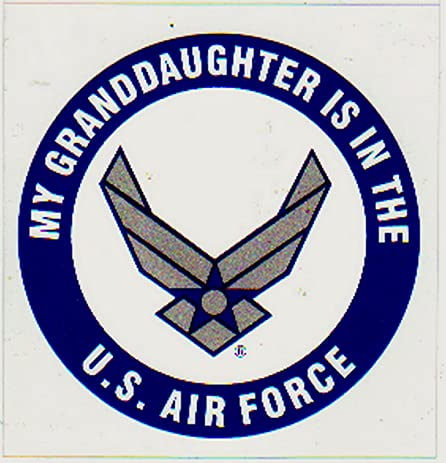My granddaughter is in the air force decal sticker