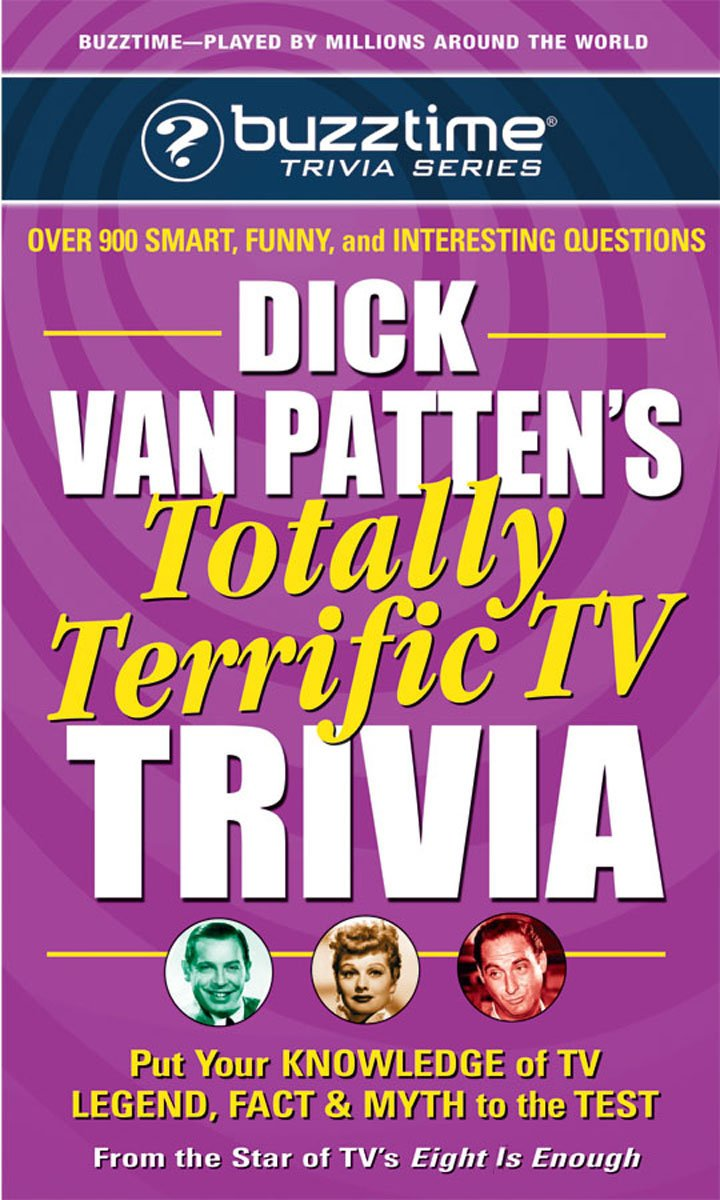 Read Online Dick Van Patten's Totally Terrific TV Trivia (Buzztime Trivia Series) pdf epub