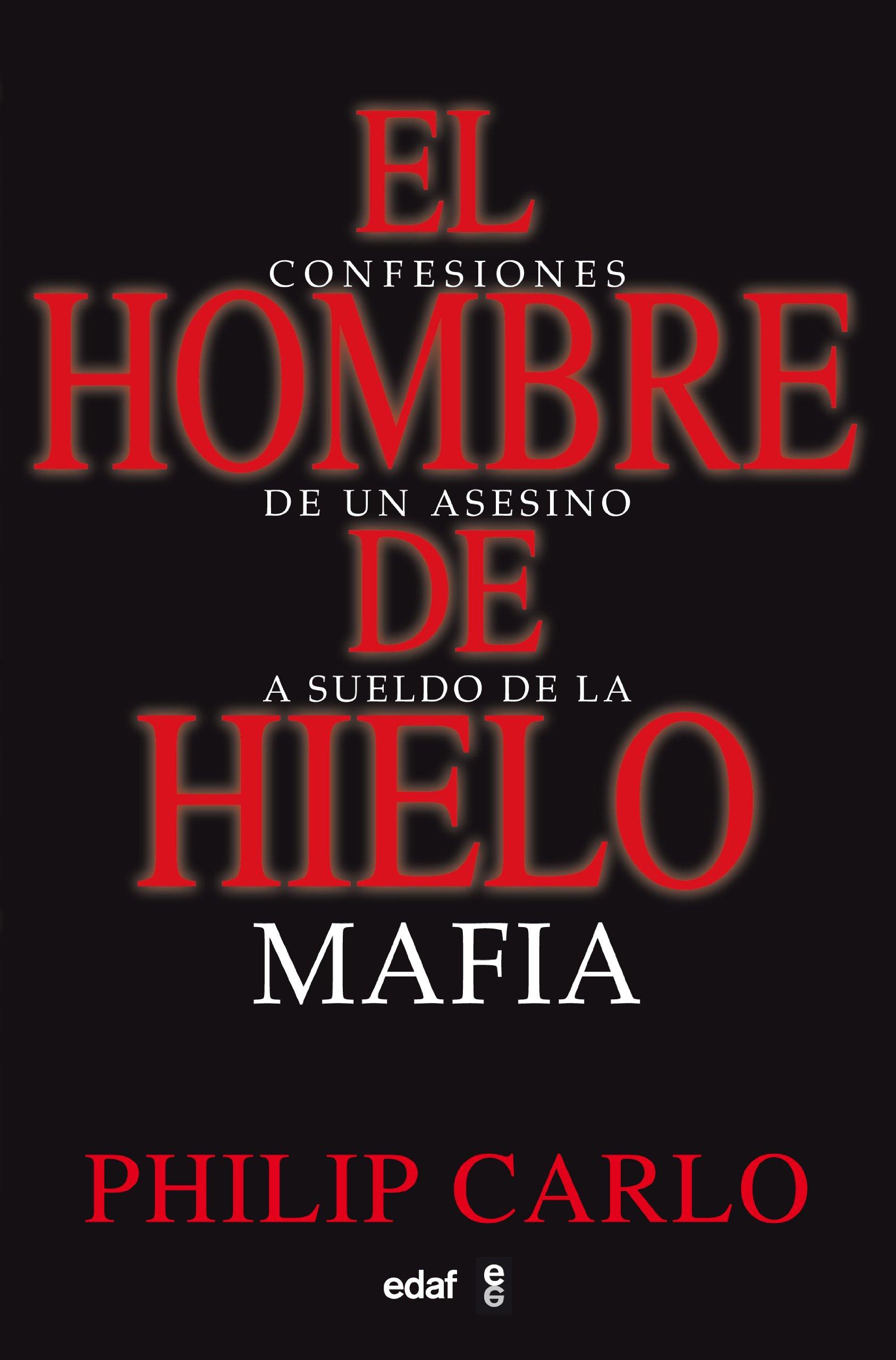 El hombre de hielo (Spanish Edition): Phillip Carlo: 9788441419377: Amazon.com: Books
