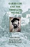 Garibaldi and the Thousand: May 1860