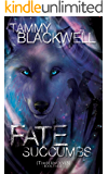Fate Succumbs (Timber Wolves Trilogy Book 3)