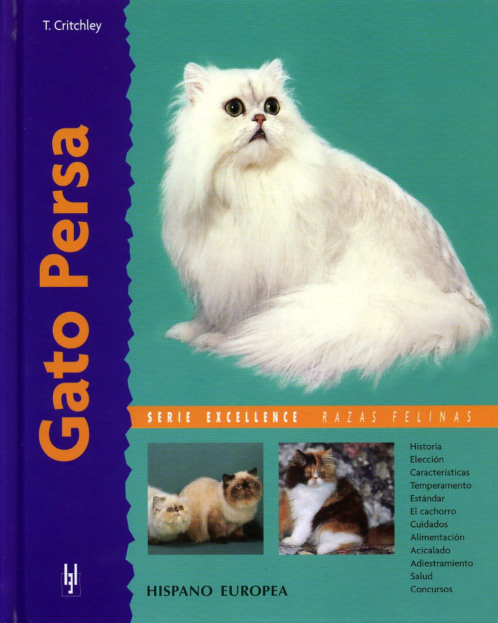 Gato persa (Excellence) (Spanish) Hardcover – 2006