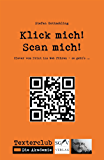 QR-Codes: Klick mich! Scan mich!: Clever vom Print ins Web führen – so geht's … (Texterclub-Schriftenreihe 2)