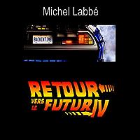 Retour vers le futur IV (French Edition)