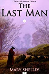 The Last Man - Classic Illustrated Edition Kindle Edition