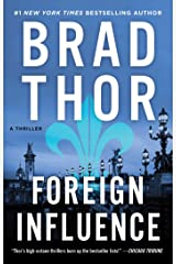 Foreign Influence: A Thriller (The Scot Harvath Series Book 9) Kindle Edition