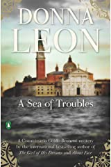 A Sea of Troubles (Commissario Brunetti Book 10) Kindle Edition