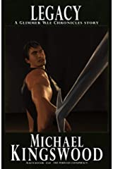 Legacy: A Glimmer Vale Chronicles Story Kindle Edition