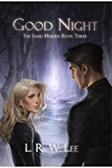 Good Night: New Adult Epic Fantasy Paranormal Romance with Young Adult Appeal (The Sand Maiden Book 3) Kindle Edition