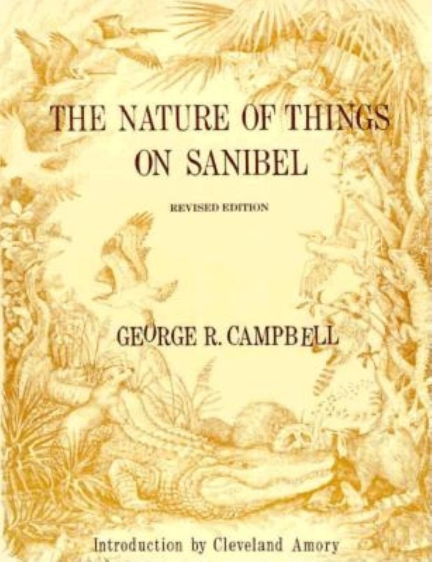 The Nature of Things on Sanibel, Campbell, George R.