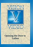 Opening the Door to Luther