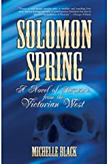 Solomon Spring (Novels of the Victorian West) Kindle Edition