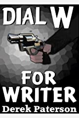 Dial W For Writer Kindle Edition