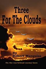 Three For The Clouds Kindle Edition
