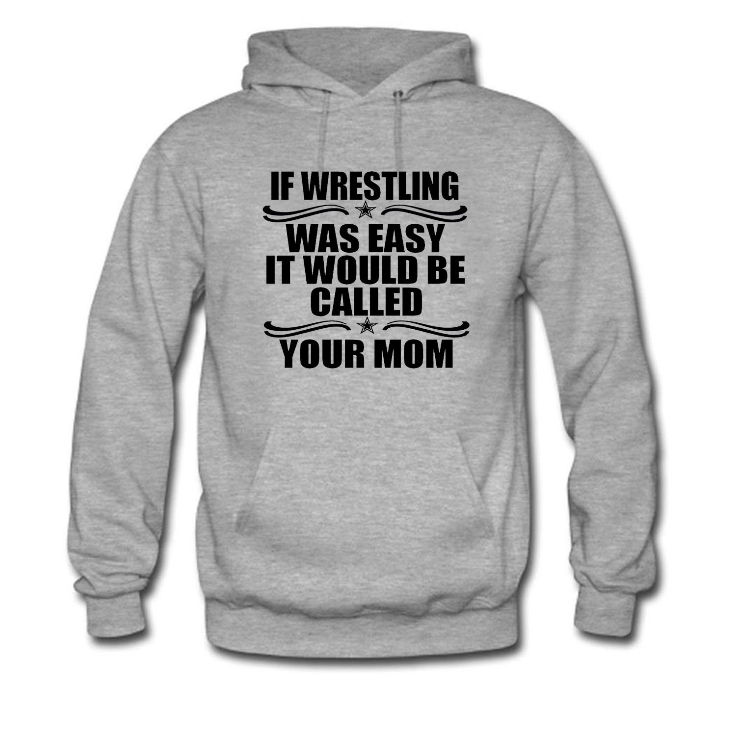 SYBING Men's If Wrestling Was Easy It Would Be Called Your Mom Hoodie by SYBING