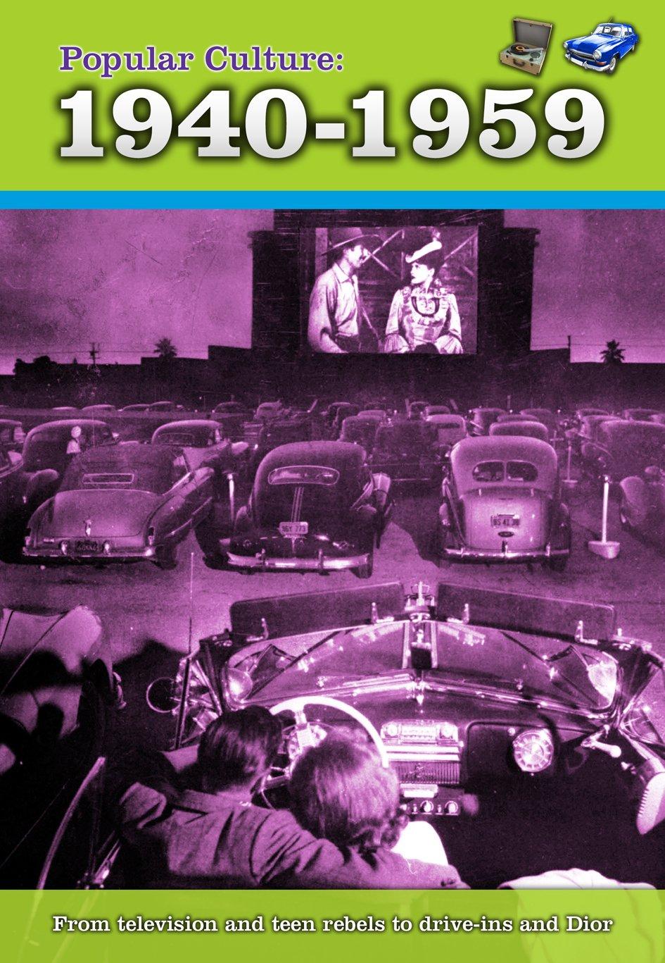 Popular Culture: 1940-1959 (A History of Popular Culture) ebook