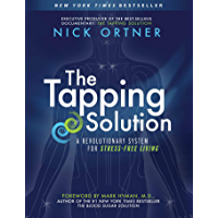 The Tapping Solution: A Revolutionary System for Stress-Free Living (English Edition)