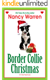 Border Collie Christmas (A Romance in Four Seasons Book 1)