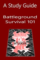A Study Guide: Battleground Survival 101 (Eternal Curse Companion Guides Book 2) Kindle Edition