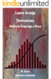Derivativos: Definição Emprego e Risco