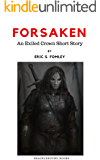 Forsaken (The Exiled Crown)