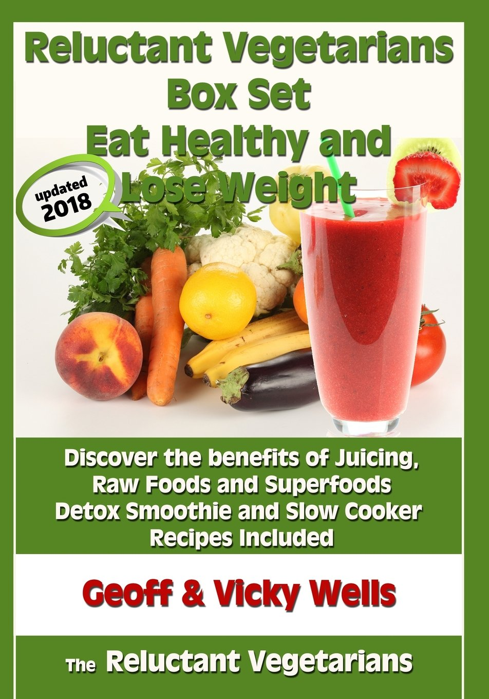 Guide to Super Raw Foods: Eat Fresh, Gain Energy & Lose Weight