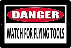 Rogue River Tactical Funny Metal Warning Tin Sign Wall Decor Man Cave Bar Danger Watch for Flying Tools