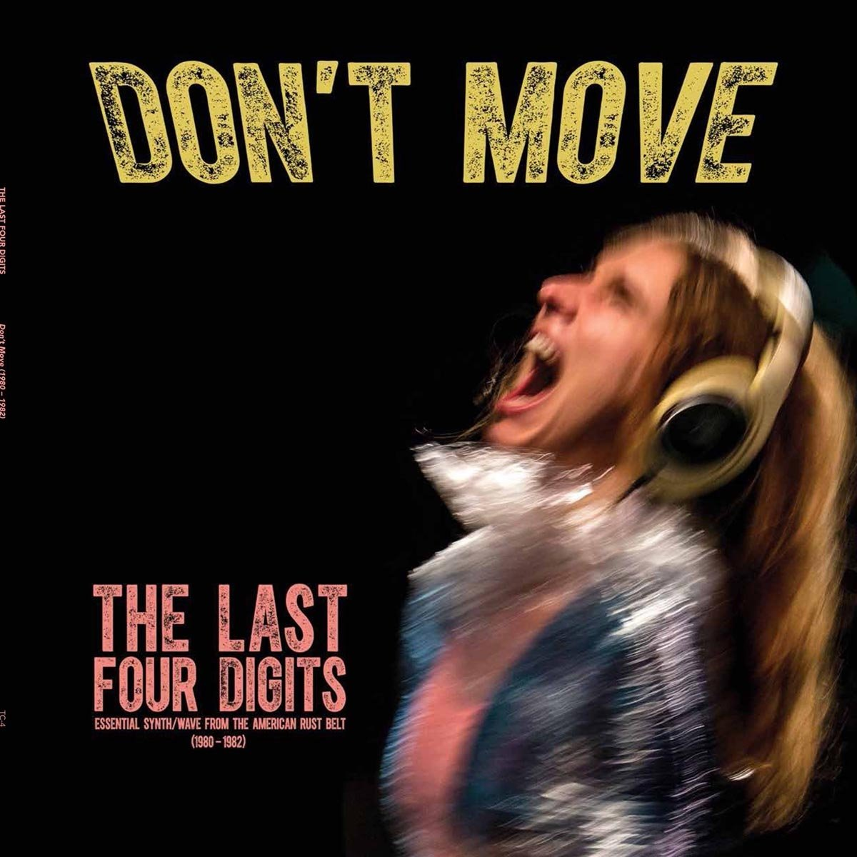 The Last Four Digits-Dont Move (1980-1982)-(TC-4)-REMASTERED-CD-FLAC-2016-WRE Download