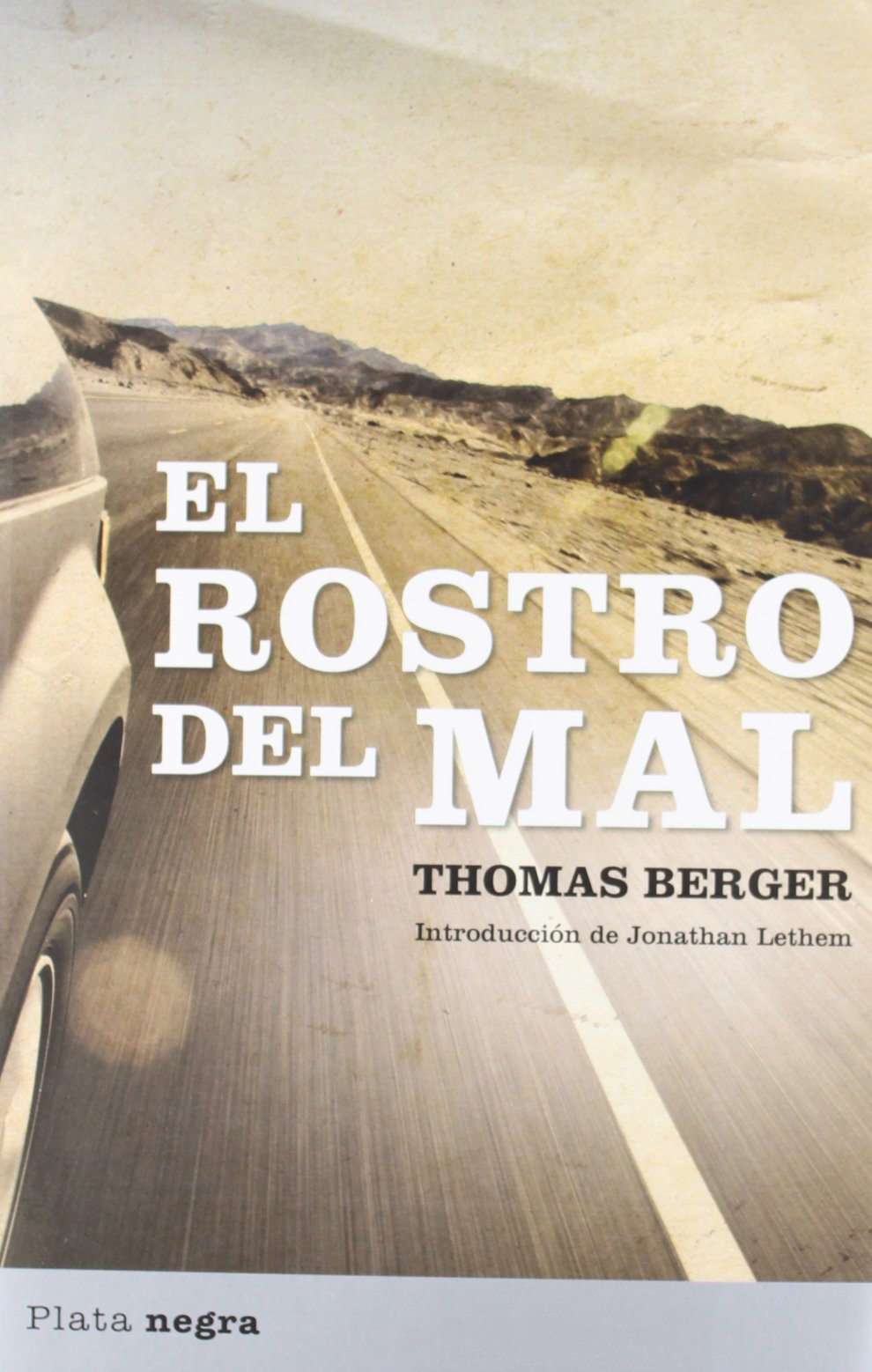 Rostro del mal, El (Plata Negra) (Spanish Edition): Thomas Berger: 9788492919130: Amazon.com: Books