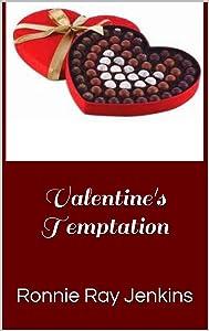 Valentine's Temptation: Short Story