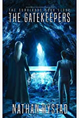 The Gatekeepers (The Survivors Book Eight) Kindle Edition