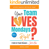 Your Team Loves Mondays (... Right?)