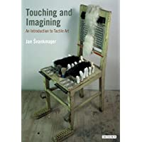 Touching and Imagining: An Introduction to Tactile Art
