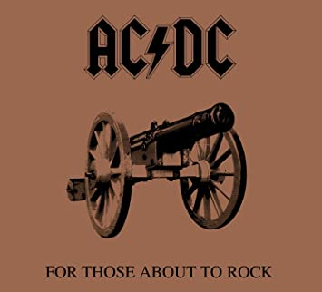 Resultado de imagen de acdc for those about to rock