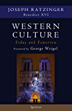 Western Culture Today and Tomorrow: Addressing Fundamental Issues: Addressing the Fundamental Issues