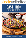 CAST IRON COOKBOOK: 50 Quick & Tasty Cast Iron Recipes For Busy People
