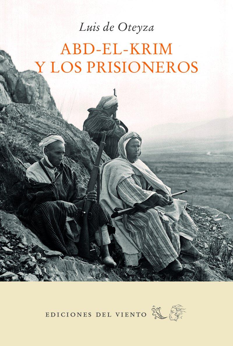 Abd-el-Krim y los prisioneros (Viento simún): Amazon.es: de Oteyza ...