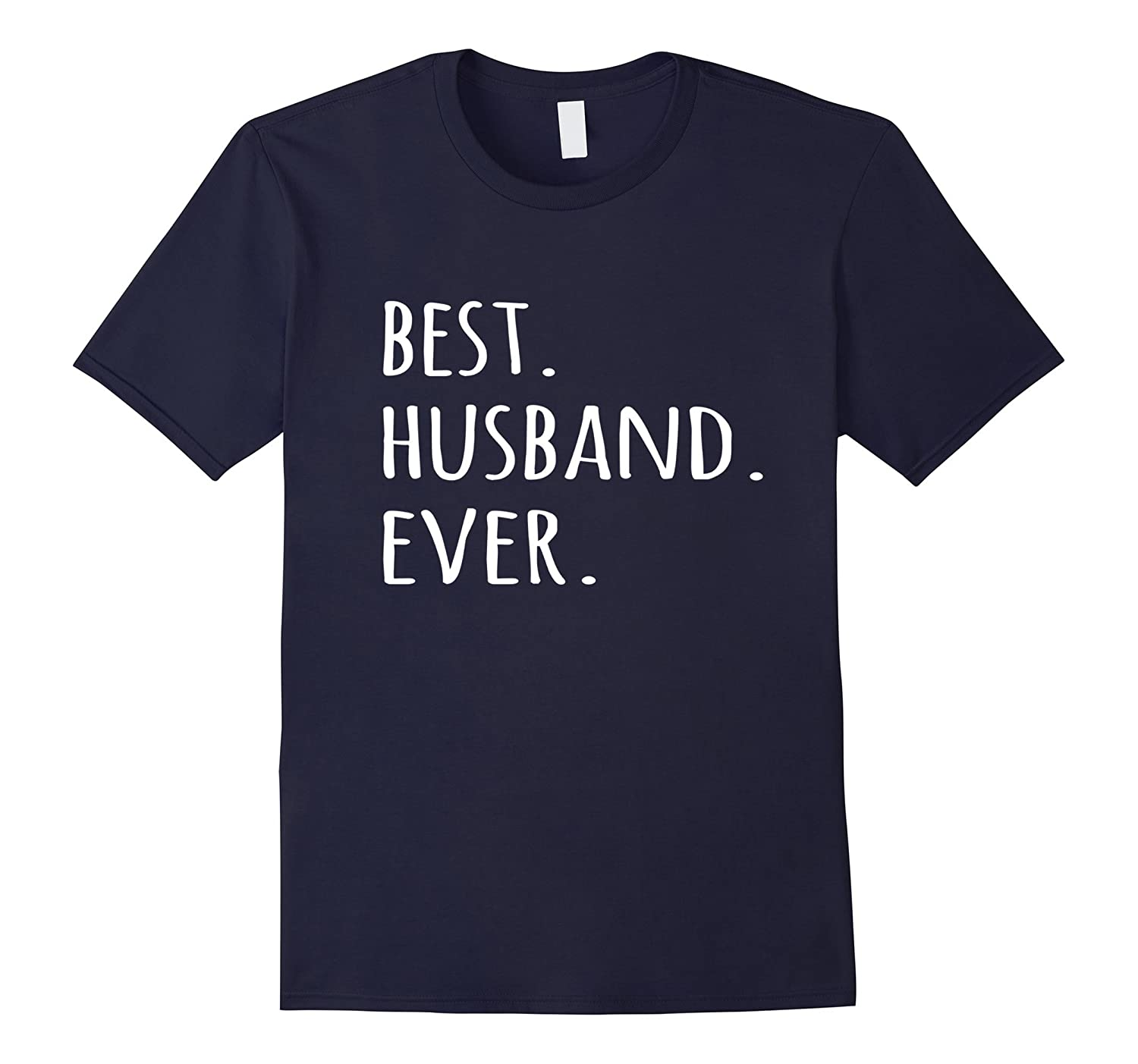 Best Husband Ever T-shirt romantic Mr tshirt tee for him-BN