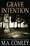 Grave Intention: Volume 2 (Intention Series)