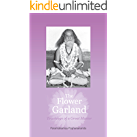 The Flower Garland: Teachings of a Great Master