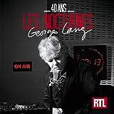 40 ans - Nocturnes RTL Georges Lang
