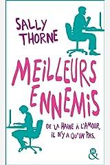 """Meilleurs ennemis - decouvrez la nouvelle comedie romantique de sally thorne """"a moi... ou presque !"""" Pocket Book"""