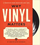 Why Vinyl Matters: A Manifesto from Musicians and