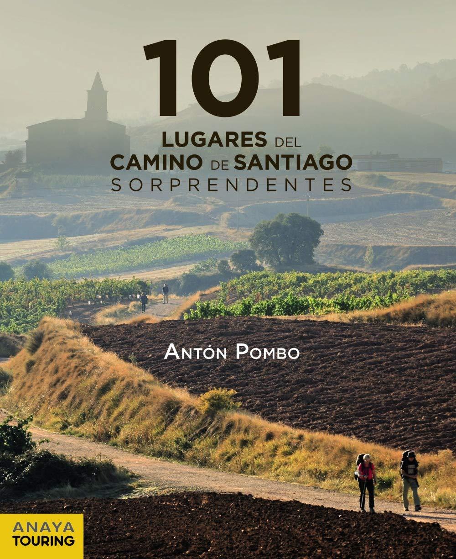101 Lugares del Camino de Santiago sorprendentes Guías Singulares ...